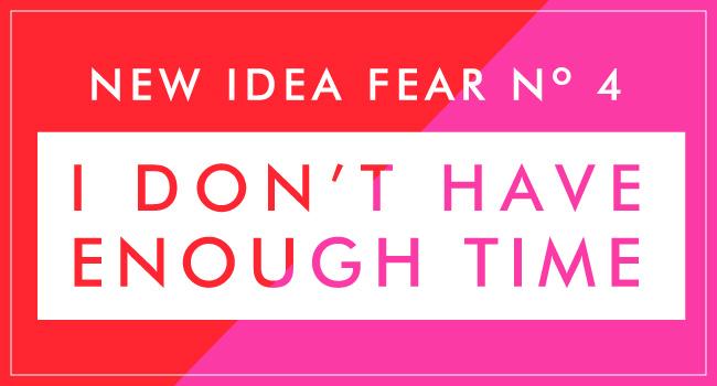 NewIdeaFear4-blog